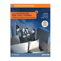 LA LETTERATURA IERI, OGGI, DOMANI 3/1 EDIZIONE NUOVO ESAME DI STATO  Vol. 3