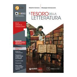 TESORO DELLA LETTERATURA 1 (SENZA QUADERNO) DALLE ORIGINI AL CINQUECENTO Vol. 1