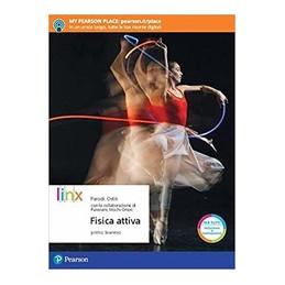 FISICA ATTIVA - PRIMO BIENNIO  Vol. U
