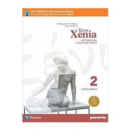 XENIA 2 LETTERATURA E CULTURA GRECA VOL. 2