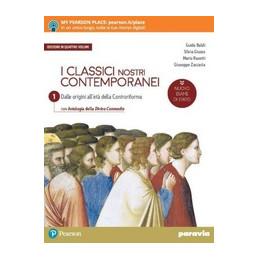 I CLASSICI NOSTRI CONTEMPORANEI  1 EDIZIONE IN QUATTRO VOLUMI NUOVO ESAME DI  Vol. 1