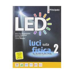 LED LUCI SULLA FISICA VOL. 2