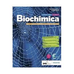 CONNECTING SCIENZE - BIOCHIMICA DALLA CHIMICA ORGANICA ALLE BIOTECNOLOGIE + EBOOK  VOL. U