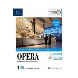 OPERA EDIZIONE BLU LIBRO MISTO CON LIBRO DIGITALE VOLUME 1 Vol. 1