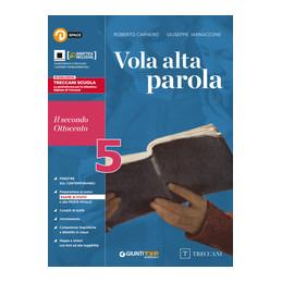 VOLA ALTA PAROLA 5 IL SECONDO OTTOCENTO Vol. 5