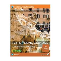 ARTE BENE COMUNE IN CINQUE 4 DAL BAROCCO ALL`IMPRESSIONISMO Vol. 2
