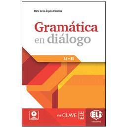 GRAMATICA EN DIALOGO  Vol. U