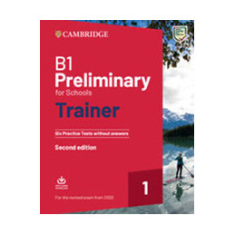PRELIMINARY FOR SCHOOLS TRAINER FOR UPDATED 2020 EXAM SIX PRACTICE TESTS WITHOUT ANSWERS WITH DOWNLO