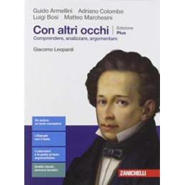 CON ALTRI OCCHI EDIZIONE PLUS - GIACOMO LEOPARDI (LDM) COMPRENDERE, ANALIZZARE, ARGOMENTARE - Vol. U