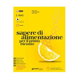 SAPERE DI ALIMENTAZIONE PER IL PRIMO BIENNIO Vol. U
