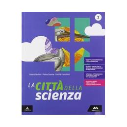 CITTA` DELLA SCIENZA (LA) VOLUME 2 Vol. 2