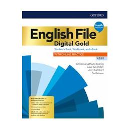 ENGL FILE 4E DIG GOLD A2/B1 STUDENT BOOK/WOORKBOOK W/O KEY + ECHK + EBOOK + SRC Vol. U