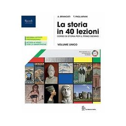 STORIA IN 40 LEZIONI (LA)  LIBRO MISTO CON LIBRO DIGITALE VOLUME, ATLANTE CON HUB YOUNG E HUB KIT Vo