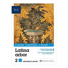 LATINA ARBOR LIBRO MISTO CON LIBRO DIGITALE ESERCIZI 2 CON HUB YOUNG E HUB KIT VOL. 2
