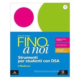 FINO A NOI STRIUMENTI PER UNA DIDATTICA INCLUSIVA 1 Vol. 1