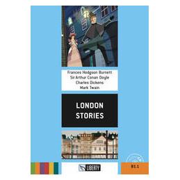 LONDON STORIES. CON CD AUDIO