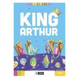 KING ARTHUR. STEP 3. CON CD AUDIO