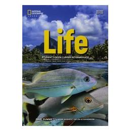 LIFE UPPER INTERMEDIATE. STUDENT`S BOOK WORKBOOK. PER LE SCUOLE SUPERIORI. CON CONTENUTO DIGITALE PE
