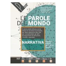 LE PAROLE DEL MONDO NARRATIVA + EPICA