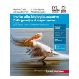 INVITO ALLA BIOLOGIA.AZZURRO. DALLA GENETICA AL CORPO UMANO. PER LE SCUOLE SUPERIORI. CON E BOOK. CO