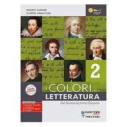 COLORI DELLA LETTERATURA ED. ESAME 2 + SAPERI FONDAMENTALI DAL SEICENTO AL PRIMO OTTOCENTO Vol. 2