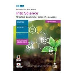 INTO SCIENCE 2ED. - VOL. UNICO (LDM) CREATIVE ENGLISH FOR SCIENTIFIC COURSES Vol. U