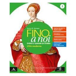 FINO A NOI VOLUME 2 + ATLANTE 2 + QUADERNO 2 + MEBOOK Vol. 2