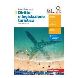 DIRITTO E LEGISLAZIONE TURISTICA 4ED. - VOL. 1 (LDM) ND Vol. 1