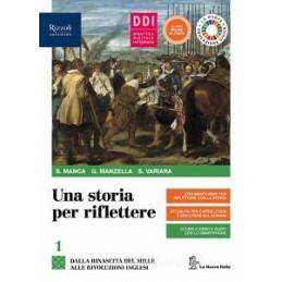 STORIA PER RIFLETTERE (UNA) - LIBRO MISTO CON LIBRO DIGITALE VOLUME 1 + EDUCAZIONE CIVICA + CLIL HIS