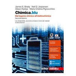 CHIMICA.BLU 2ED. - DAL LEGAME CHIMICO ALL`ELETTROCHIMICA (LDM) CON SOSTENIBILITA`, ECONOMIA CIRCOLAR