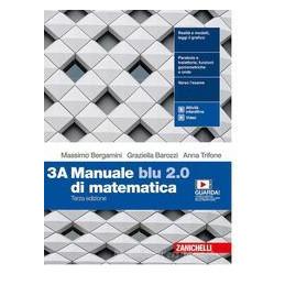 MANUALE BLU 2.0 DI MATEMATICA 3A/3B