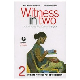 WITNESS IN TWO VOL.2 FROM THE VICTORIAN AGE TO THE PRESENT VOL. 2