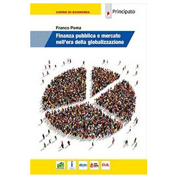 FINANZA PUBBLICA E MERCATO NELL ERA DELLA GLOBALIZZAZIONE