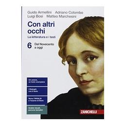 CON ALTRI OCCHI  - VOLUME 6 BLU (LDM) LA LETTERATURA E I TESTI - DAL NOVECENTO A OGGI