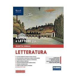 AUTORI E LETTORI PIU` - LIBRO MISTO CON HUB LIBRO YOUNG LETTERATURA + HUB YOUNG + HUB KIT Vol. 2