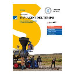 IMMAGINI DEL TEMPO VOL.2 DAL SECONDO SEICENTO A FINE OTTOCENTO Vol. 2