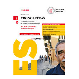 CRONOLETRAS. VOL 2 LITERATURA Y CULTURA DE ESPAÑA E HISPANOAMÉRICA. PER LE SCUOLE SUPERIORI.