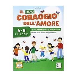 NUOVO  CORAGGIO DELL`AMORE  4/5 (IL)  Vol. U