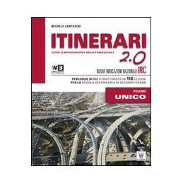 ITINERARI DI IRC 2.0 VOLUME UNICO + DVD LIBRO DIGITALE SCHEDE TEMATICHE PER LA SCUOLA SUPERIORE VOL.
