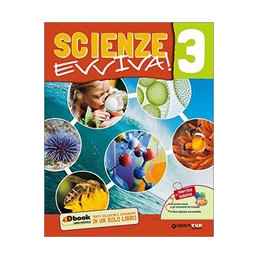 SCIENZE EVVIVA 3  Vol. 3