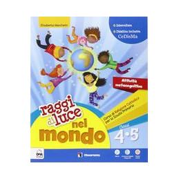 RAGGI DI LUCE NEL MONDO 4, 5 + EBOOK  Vol. U