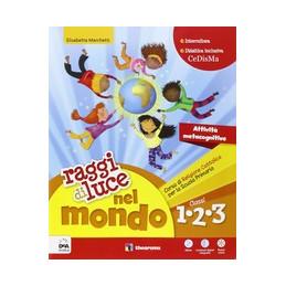 RAGGI DI LUCE NEL MONDO 1, 2, 3 + EBOOK  Vol. U
