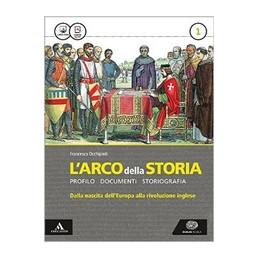 ARCO DELLA STORIA (L`) VOLUME 1 + ATLANTE 1 VOL. 1