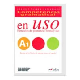 EN USO A1. COMPETENCIA GRAMATICAL  Vol. 1