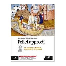 FELICI APPRODI POESIA TEATRO (SENZA POESIA DELLE ORIGINI) Vol. U