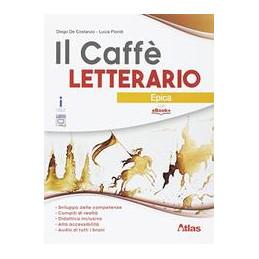 CAFFE` LETTERARIO (IL) EPICA VOL. U