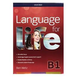 LANGUAGE FOR LIFE B1 SUPER PREMIUM LANGREV+SB&WB+CD+OBK+STUDYAPP+16 EREAD+2 PREL ONLINE TESTS VOL. U