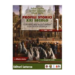 PROFILI STORICI XXI SECOLO 1 DAL 1000 AL 1650