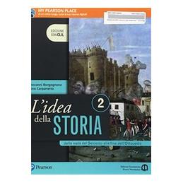 L`IDEA DELLA STORIA  2 EDIZIONE CON CLIL DALLA MET Vol. 2