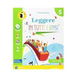 LEGGERE IN TUTTI I SENSI 5  Vol. 2